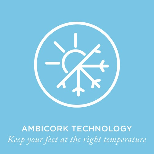 Ambicork Technology keeps your feet at the right temperature.